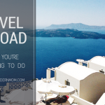 6 Things you're forgetting to do when traveling abroad