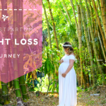 My Postpartum Weigh Loss Journey