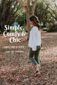 Simple, Comfy & Chic: A week of outfit looks