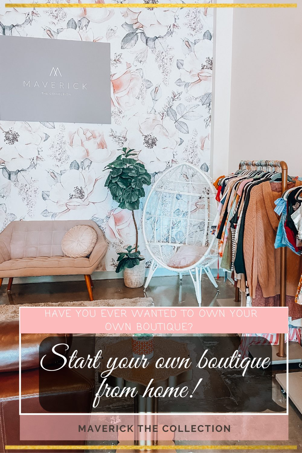 Own your own boutique right from home!