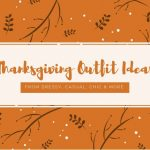 Thanksgiving outfit ideas for anyone!