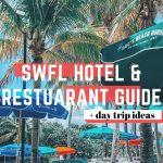 SWFL Hotel & Restaurant Trip Guide
