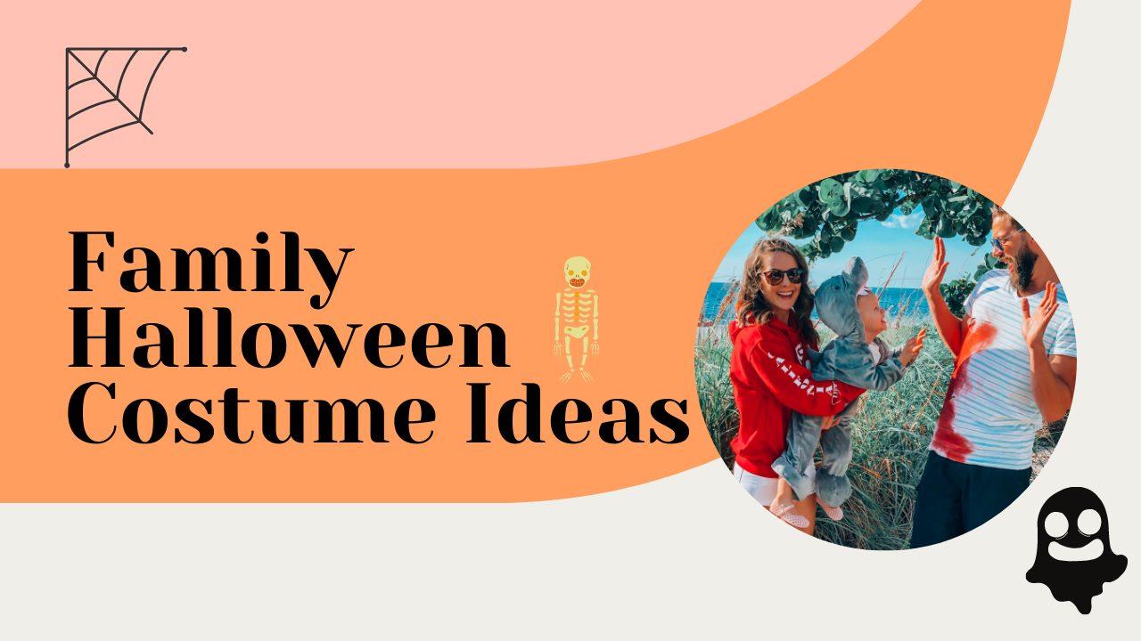 Family Halloween Costume Ideas 2020